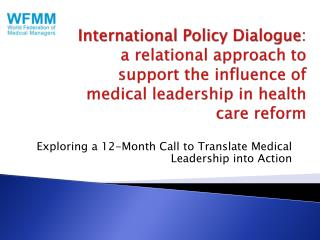 Exploring a 12-Month Call to Translate Medical Leadership into Action