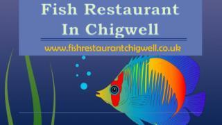 Fish Restaurant In Chigwell