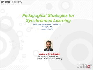 Pedagogical Strategies for Synchronous Learning Global Learning Technology Conference