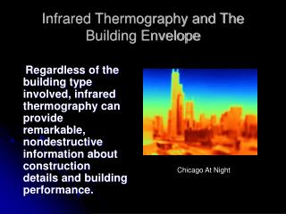 Infrared Thermography and The Building Envelope