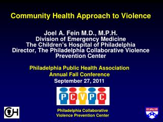 Community Health Approach to Violence