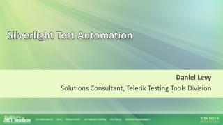 Silverlight Test Automation