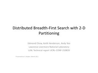 Distributed Breadth-First Search with 2-D Partitioning