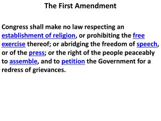 The  F irst Amendment
