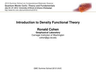 Introduction to Density Functional Theory Ronald Cohen Geophysical Laboratory