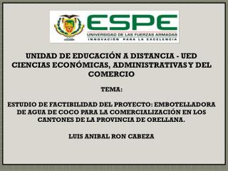 UNIDAD  DE EDUCACIÓN A DISTANCIA - UED CIENCIAS ECONÓMICAS, ADMINISTRATIVAS Y DEL COMERCIO TEMA: