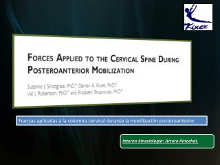 Fuerzas aplicadas a la columna cervical durante la movilización posteroanterior