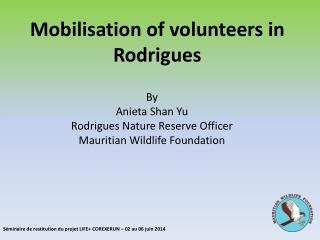Mobilisation of volunteers in Rodrigues