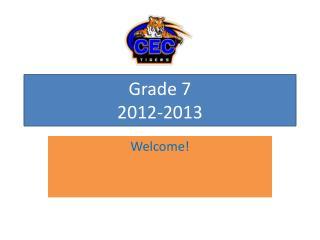 Grade 7  2012-2013