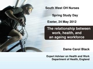South West OH Nurses                     Spring Study Day Exeter, 24 May 2012