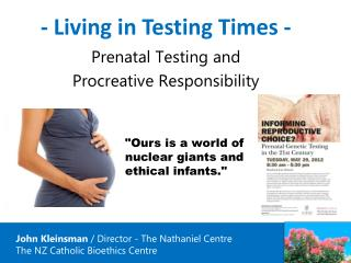 - Living in Testing Times -  Prenatal Testing and  Procreative Responsibility
