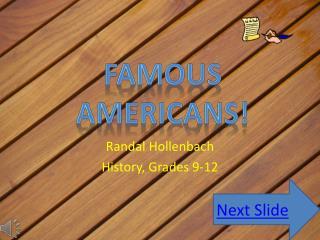 Randal  Hollenbach History, Grades 9-12