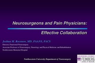 Neurosurgeons and Pain Physicians:   Effective Collaboration