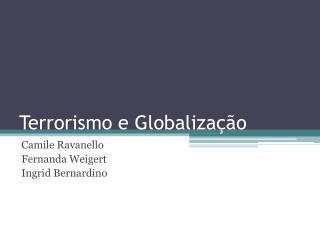 Terrorismo e Globaliza  o