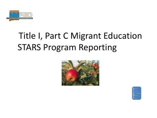 Title I, Part C Migrant Education STARS Program Reporting