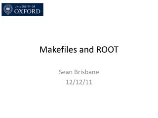 Makefiles  and ROOT