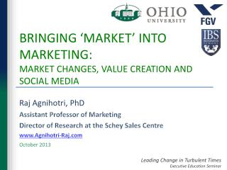 BRINGING 'MARKET' INTO MARKETING:  MARKET CHANGES, VALUE CREATION AND SOCIAL MEDIA