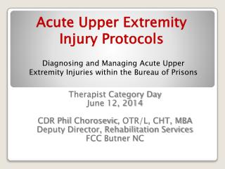 Acute Upper Extremity Injury Protocols