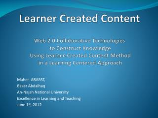 Maher  ARAFAT, Baker Abdalhaq An-Najah National University Excellence in Learning and Teaching