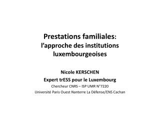 Prestations familiales : l �approche  des institutions  luxembourgeoises