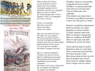 «La Marseillaise», Rouget de L'Isle, 1792