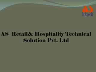 AS  Retail& Hospitality Technical Solution Pvt. Ltd