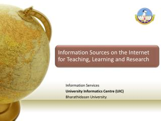Information Services University Informatics Centre (UIC) Bharathidasan University