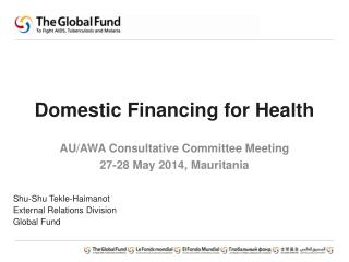 Domestic Financing for Health
