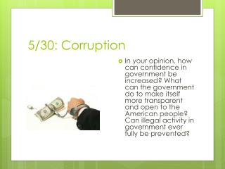 5/30: Corruption
