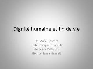 Dignité humaine et fin de vie