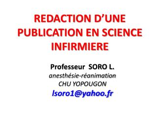 REDACTION D'UNE PUBLICATION EN SCIENCE INFIRMIERE