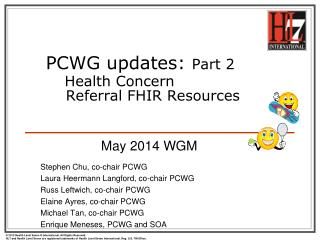PCWG updates :  Part 2 Health  Concern     Referral FHIR  Resources