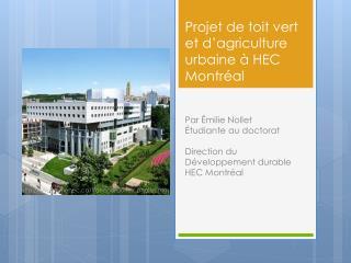 Projet de toit  vert et d'agriculture urbaine à HEC Montréal