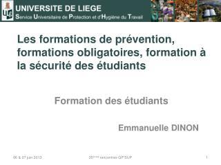 Les formations de prévention, formations obligatoires, formation à la sécurité des étudiants