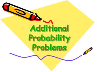 Additional Probability Problems