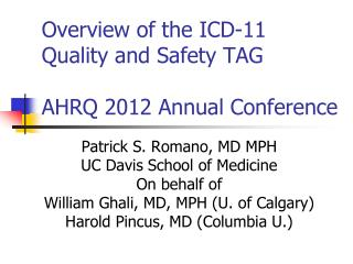 Overview of the ICD-11 Quality and Safety TAG AHRQ 2012 Annual Conference