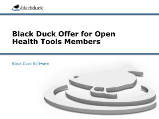 Black Duck Offer for Open Health Tools Members