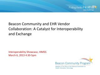 Beacon Community and EHR Vendor Collaboration: A Catalyst for Interoperability and Exchange