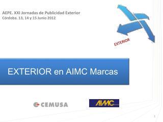 EXTERIOR en AIMC Marcas