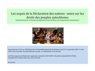 Les acquis de la Déclaration des nations –unies sur les droits des peuples autochtones