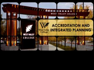 ACCREDITATION AND INTEGRATED PLANNING