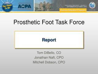 Prosthetic Foot Task Force
