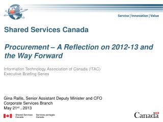Shared Services Canada Procurement – A Reflection on 2012-13 and the Way Forward