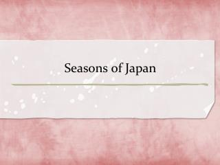 Seasons of Japan