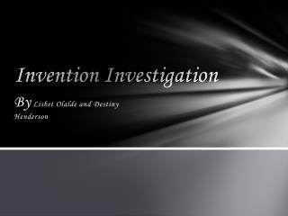 Invention Investigation