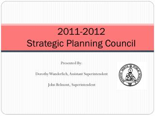 2011-2012 Strategic Planning Council