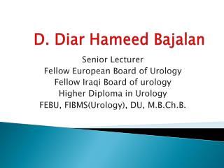 D. Diar Hameed Bajalan