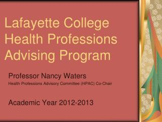 Lafayette College  Health Professions  Advising Program