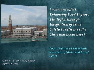 Food Defense at the Retail Regulatory State and Local Level