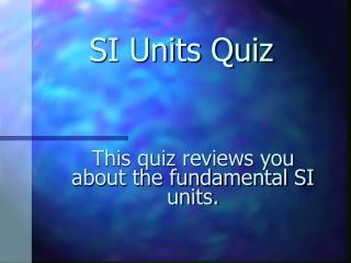 SI Units Quiz